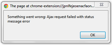 Error message: Something went wrong: Ajax request failed with status message error